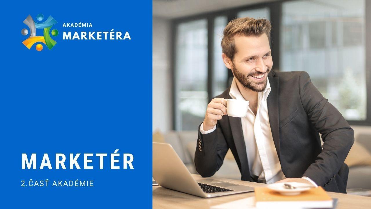 2.Kapitola Akadémie marketéra - Marketér