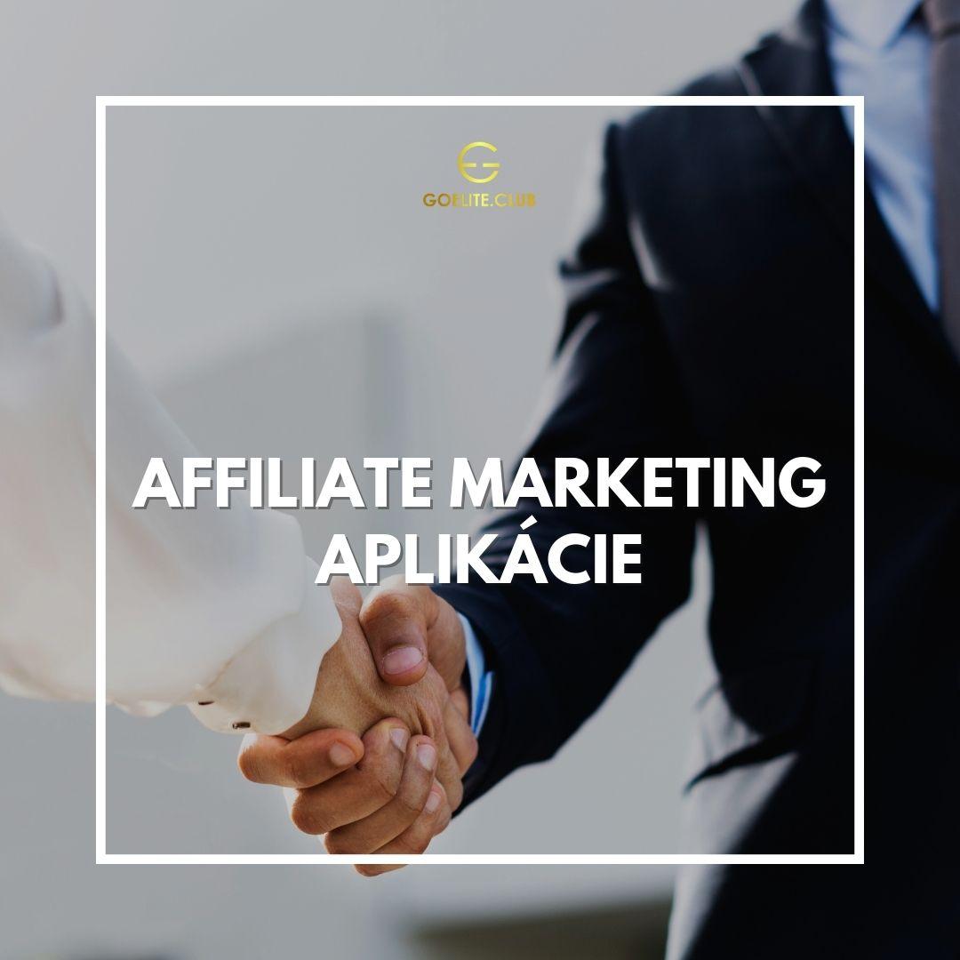 Affiliate marketing aplikácie