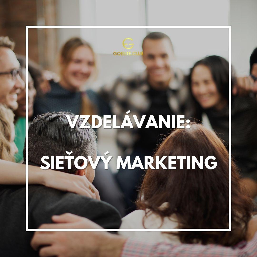 Sieťový marketing vzdelávanie