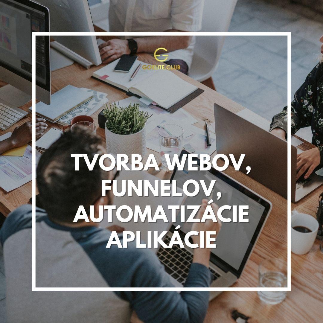Tvorba webov, funnelov, automatizácie - aplikácie
